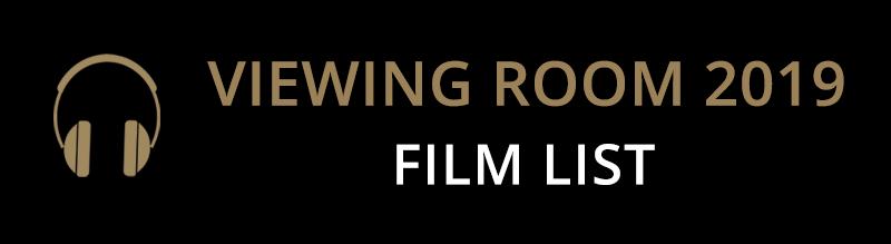 Viewing Room 2019 Film List